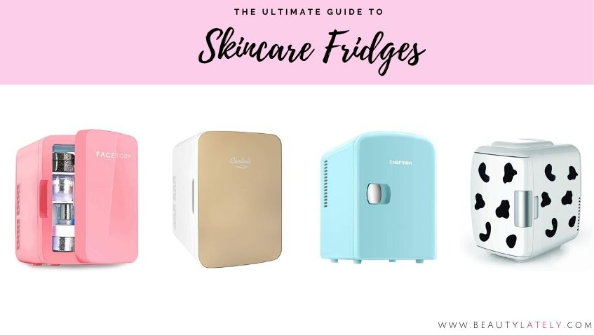 ultimate guide to skincare beauty fridges